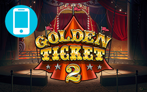 Golden Ticket 2 Mobile