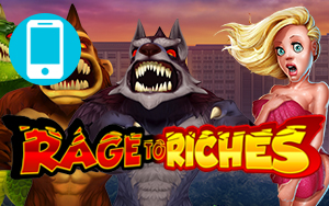 Rage to Riches Mobile